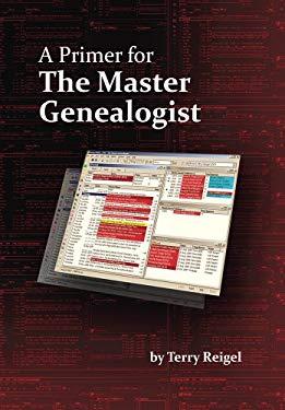 A Primer for the Master Genealogist
