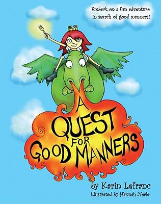 A Quest for Good Manners 9780983045908