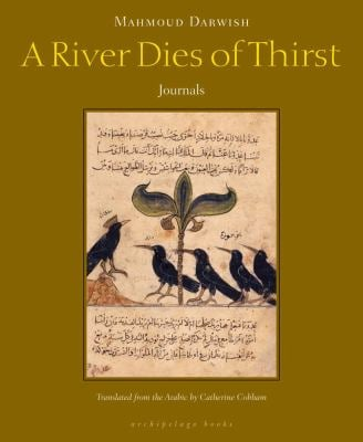 A River Dies of Thirst: Journals 9780981955711