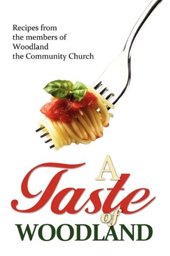 A Taste of Woodland 9780984068265