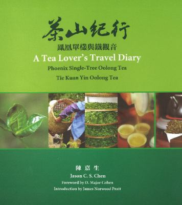 A Tea Lover's Travel Diary 9780982654002