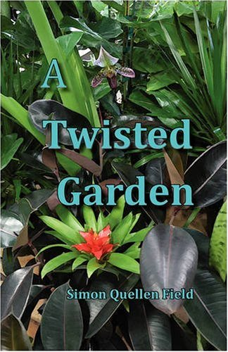 A Twisted Garden 9780982210406