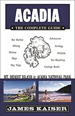 Acadia the Complete Guide 9780982517208
