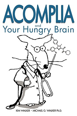 Acomplia and Your Hungry Brain 9780980220506