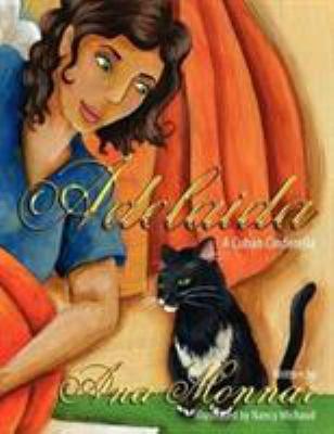 Adelaida: A Cuban Cinderella 9780980039719