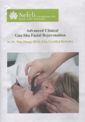 Advanced Clinical Gua Sha Facial Rejuvenation 9780985380816