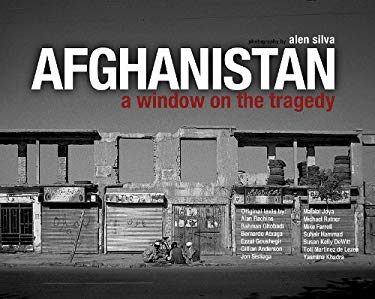 Afghanistan: A Window on the Tragedy 9780981989174