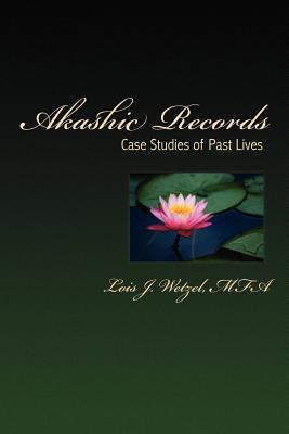 Akashic Records: Case Studies of Past Lives 9780983200208
