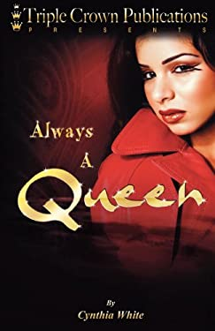 Always a Queen: Triple Crown Publications Presents 9780982099605