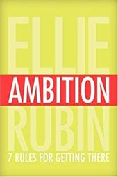 Ambition: 7 Rules for Getting There
