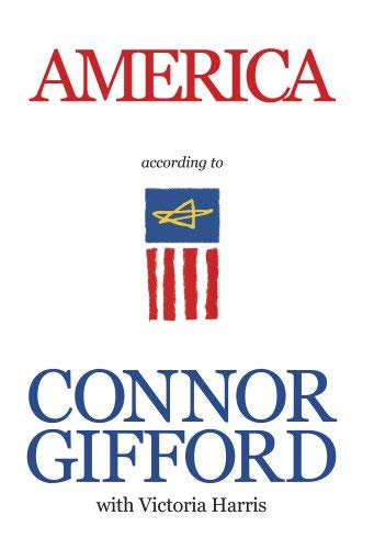 America According to Connor Gifford 9780981719504