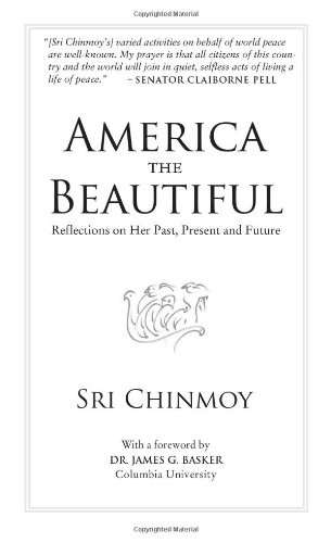 America the Beautiful: Reflections on Her Past, Present and Future 9780982428467