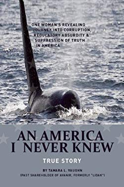 An America I Never Knew: A True Story 9780981994222