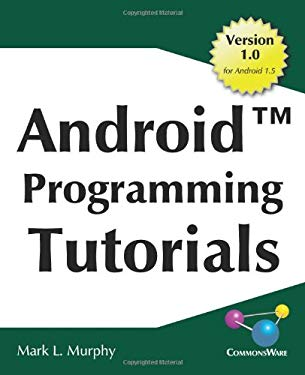Android Programming Tutorials 9780981678023