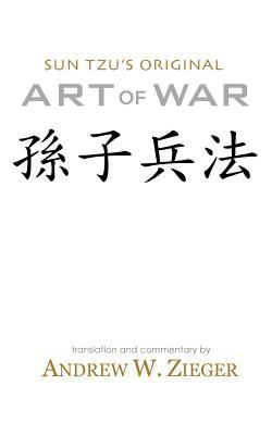 Art of War: Sun Tzu's Original Art of War Pocket Edition 9780981313726