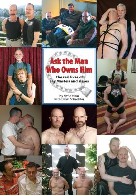 Ask the Man Who Owns Him 9780982369319