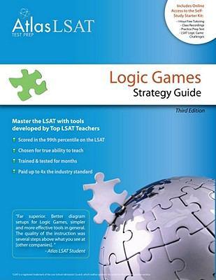 Atlas LSAT Logic Games: Strategy Guide 9780984054909