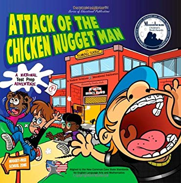 Attack of the Chicken Nugget Man: A National Test Prep Adventure 9780982172940