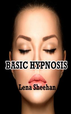 Basic Hypnosis 9780982056288