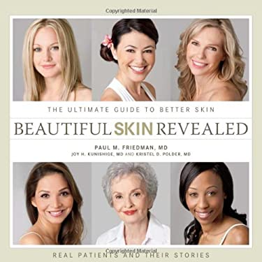 Beautiful Skin Revealed: The Ultimate Guide to Better Skin 9780980039825