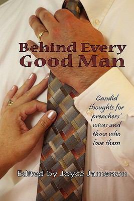 Behind Every Good Man