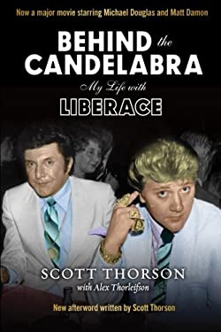 Behind the Candelabra: My Life With Liberace 9780988349483