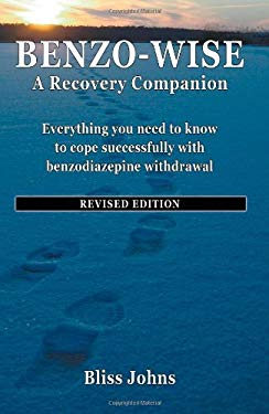 Benzo-Wise: A Recovery Companion 9780982375921