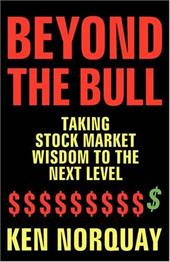 Beyond the Bull: Taking Stock Market Wisdom to a New Level 4371481