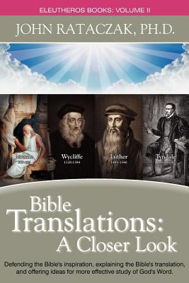 Bible Trabnslations: A Closer Look 9780983625742