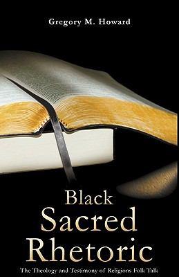 Black Sacred Rhetoric 9780984228454