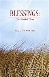 Blessings: How to Get Them