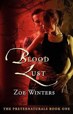 Blood Lust (Preternaturals Book 1) 9780981943602