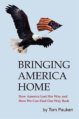 Bringing America Home 9780984370214