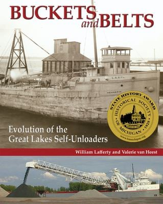 Buckets and Belts: Evolution of the Great Lakes Self-Loader 9780980175004