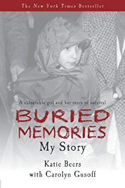 Buried Memories: Katie Beers' Story 9780985247843