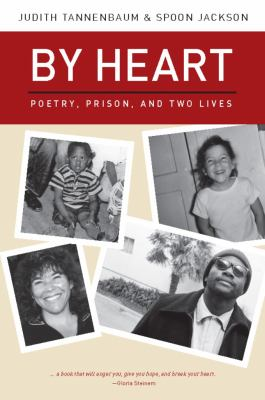 By Heart: Poetry, Prison, and Two Lives 9780981559353
