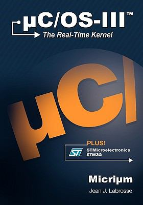 Uc/OS-III: The Real-Time Kernel 9780982337530