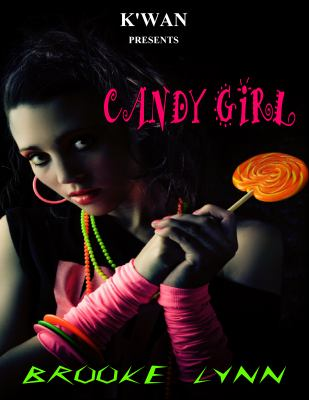 Candy Girl: An Erotic Tale 9780982492055