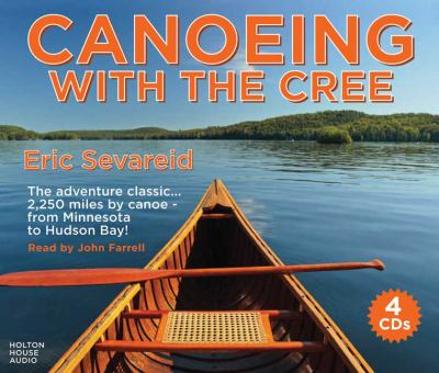 Canoeing with the Cree 9780981749105