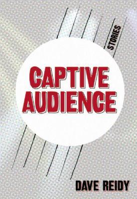 Captive Audience 9780981504049