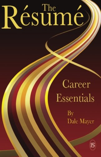 Career Essentials: The Resume 9780986968235