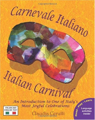 Carnevale Italiano - Italian Carnival 9780984272327