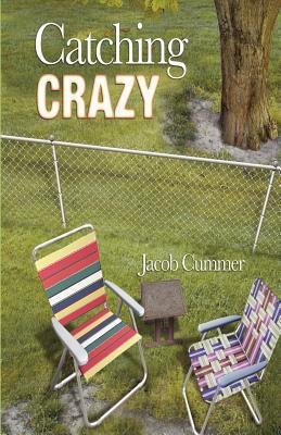 Catching Crazy 9780982232644