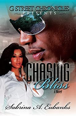Chasing Bliss 9780983431176