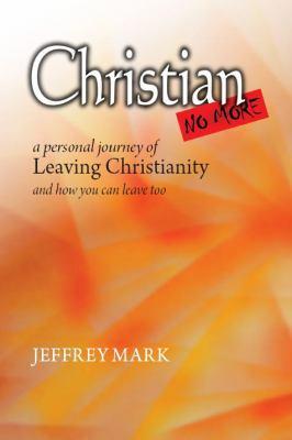 Christian No More 9780981631301