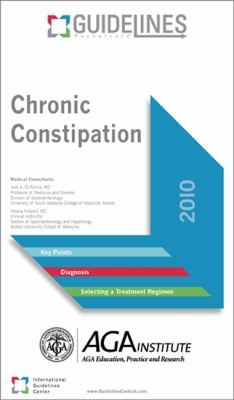 Chronic Constipation: Version 1.0 9780982112328