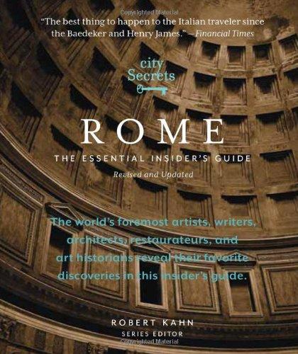 City Secrets Rome: The Essential Insider's Guide 9780983079507