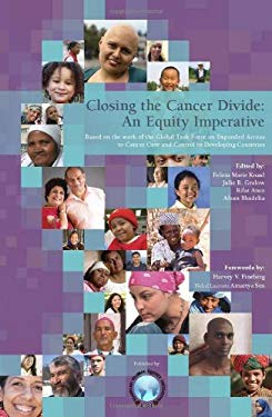 Closing the Cancer Divide: An Equity Imperative 9780982914403