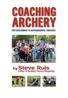 Coaching Archery 9780982147108