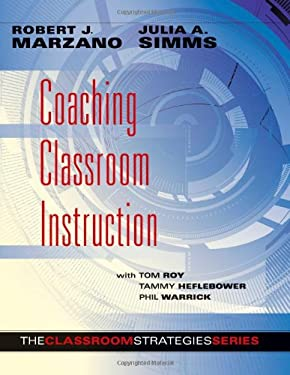 Coaching Classroom Instruction: The Classroom Strategies Series